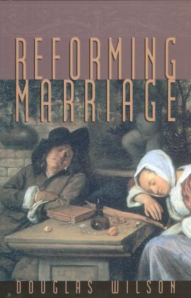 REFORMING MARRIAGE