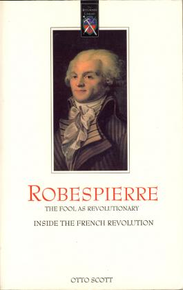 ROBESPIERRE - THE FOOL AS REVOLUTIONARY