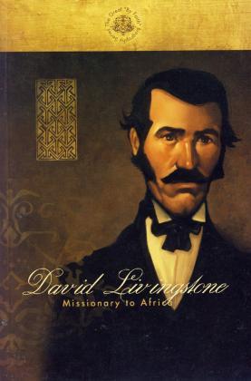 DAVID LIVINGSTONE: MISSIONARY