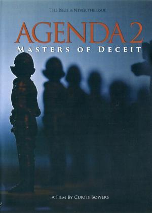 AGENDA 2 - MASTERS OF DECEIT