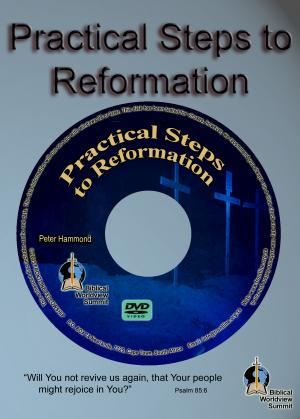 PRACTICAL STEPS TO REFORMATION