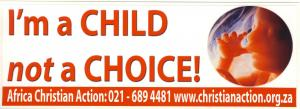 I'M A CHILD NOT A CHOICE!