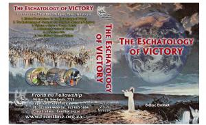 THE ESCHATOLOGY OF VICTORY 6-D