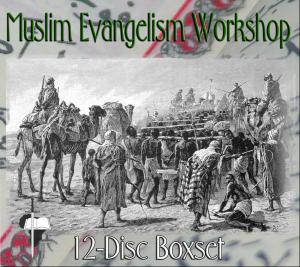 MUSLIM EVANGELISM 12-DISC BOX