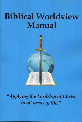 BIBLICAL WORLDVIEW  MANUAL