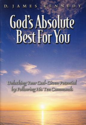 GOD'S ABSOLUTE BEST FOR YOU