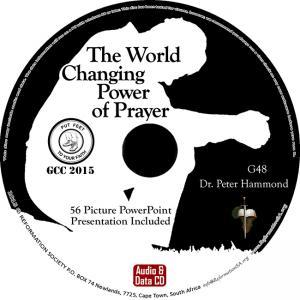 THE WOLRD CHANGING POWER OF PRAYER