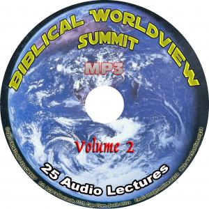 BIBLICAL WORLDVIEW SUMMIT MP3