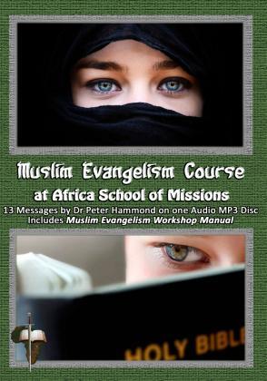 MUSLIM EVANGELISM COURSE AT AFRICA SCHOOL OF MISSI