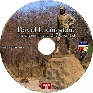 DAVID LIVINGSTONE THE GREATEST FRIEND AFRICA EVER