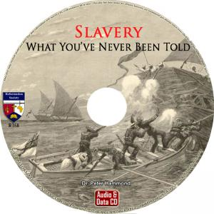 SLAVERY - WHAT YOU'VE NEVER BEEN TOLD