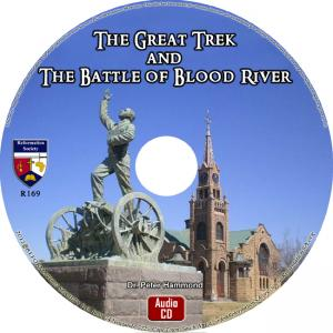 THE GREAT TREK AND THE BATTLE OF BLOOD RIVER