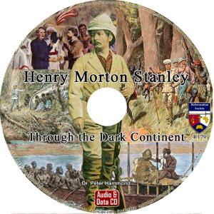 HENRY MORTON STANLEY - THROUGH THE DARK CONTINENT