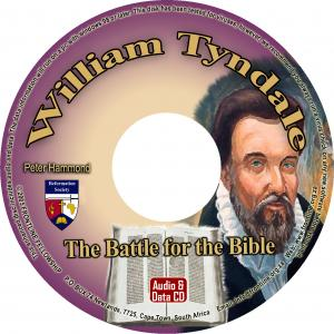 WILLIAM TYNDALE AND THE BATTLE