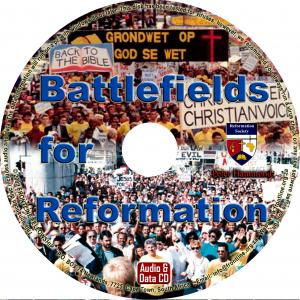 BATTLEFIELDS FOR REFORMATION -