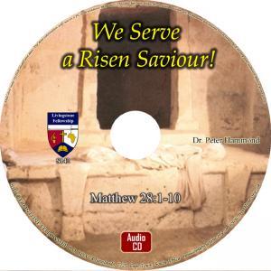 WE SERVE A RISEN SAVIOUR! - CD