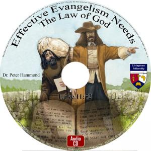 EFFECTIVE EVANGELISM NEEDS THE LAW OF GOD