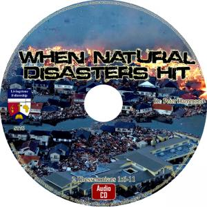 WHEN NATURAL DISASTERS HIT