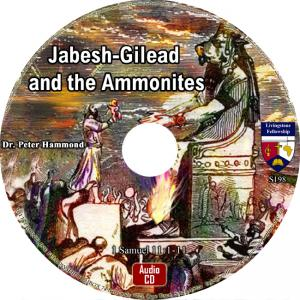JABESH-GILEAD AND THE AMMONITE