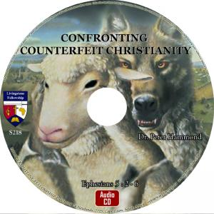CONFRONTING COUNTERFEIT CHRISTIANITY