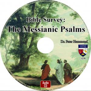 BIBLE SURVEY: THE MESSIANIC PSALMS