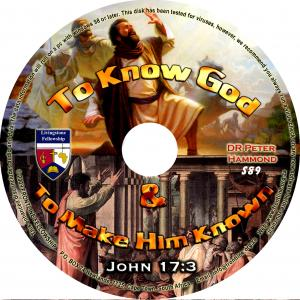 TO KNOW GOD & TO MAKE HIM KNOW