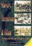 SLAVERY, TERRORISM & ISLAM
