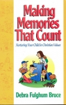 Making Memories That Count