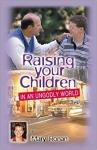Raising your children in Ungodly World