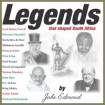 Legends that shaped South Africa CD
