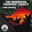 Rhodesian Troopers' Legacy