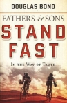 FATHERS & SONS - VOL 1 - STAND FAST