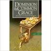 DOMINION & COMMON GRACE
