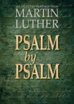 Psalm by Psalm (Luther)
