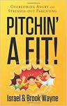 Pitchin' a Fit