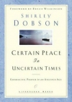 Certain Peace in Uncertain Times