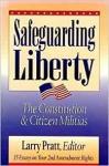 SAFEGUARDING LIBERTY