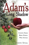 Adam's Long Shadow