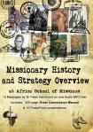 MISSIONARY HISTORY AND STRATEGY OVERVIEW