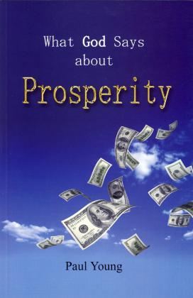 WHAT GOD SAYS ABOUT PROSPERITY