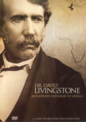 DR. DAVID LIVINGSTONE - MISSIONARY EXPLORER TO AFR