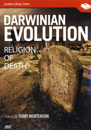 DARWINIAN EVOLUTION - RELIGION OF DEATH
