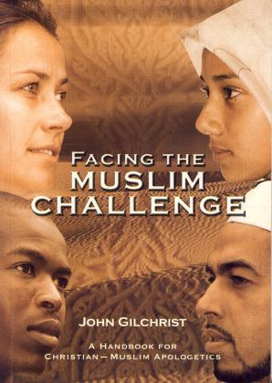 FACING THE MUSLIM CHALLENGE
