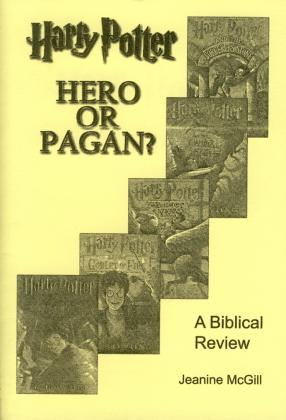 HARRY POTTER - HERO OR PAGAN?