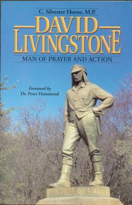 DAVID LIVINGSTONE - MAN OF PRAYER AND ACTION