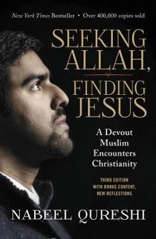 Seeking Allah, Finding Jesus  3rd Ed
