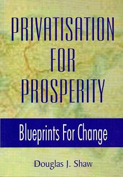 Privatisation for Prosperity
