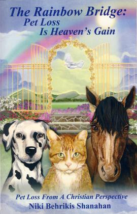RAINBOW BRIDGE: PET LOSS HEAVENS GAIN