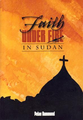 FAITH UNDER FIRE IN SUDAN - SC
