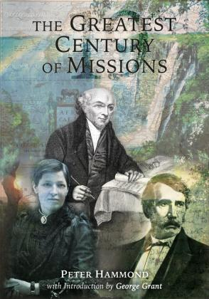 Greatest Century of Missions